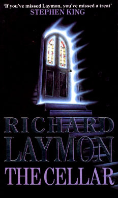 "Alternate book cover for Richard Laymon's horror novel ""The Cellar."""