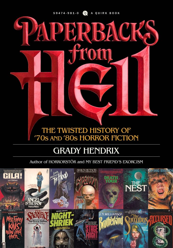 """Front cover for Grady Hendrix history of horror fiction, """"Paperbacks from Hell."""""""
