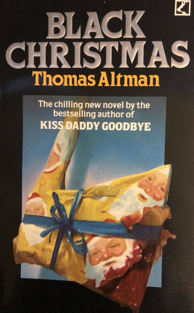 Alternate cover for the horror novel Black Christmas. An ax wrapped in cheerful Santa-patterned wrapping paper drips with blood.