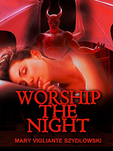 """Alternate cover for """"Worship the Night"""" with a red computer graphic demon hovering over a beautiful sleeping woman."""